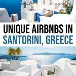 Top 15 Best Airbnbs in Santorini, Greece