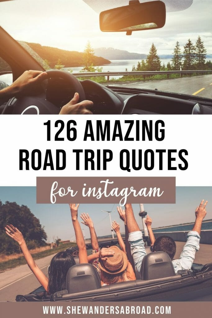 Best Road Trip Quotes and Road Trip Captions for Instagram