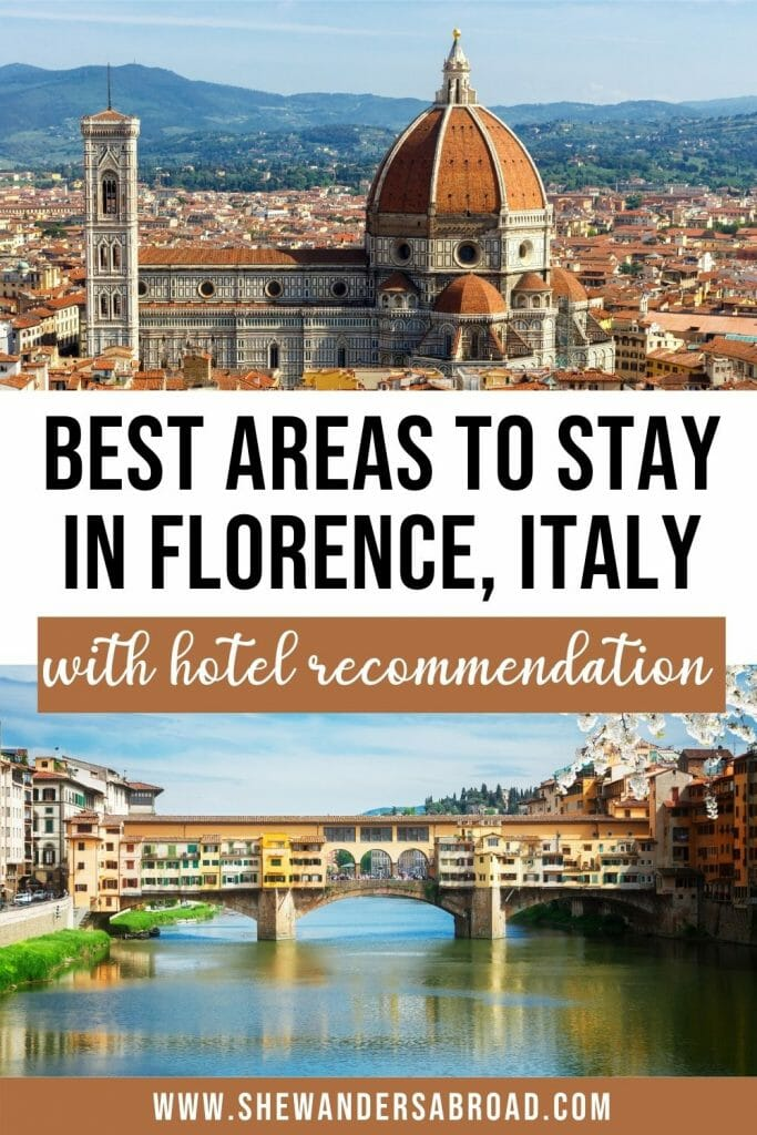 Best areas to stay in Florence, Italy