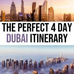 How to Spend 4 Days in Dubai: The Perfect Dubai Itinerary