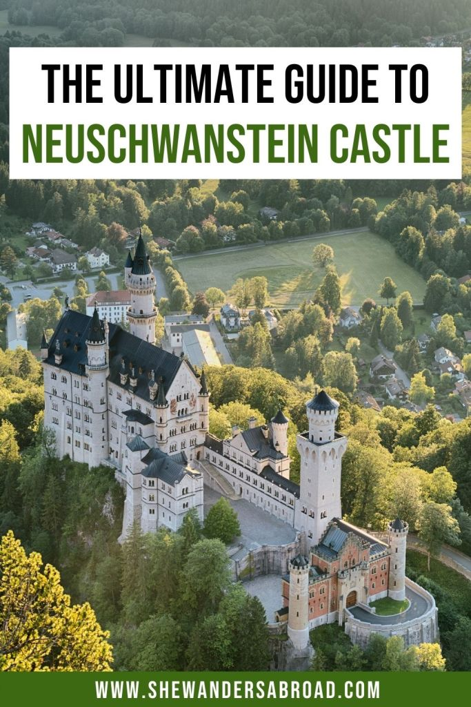 The Ultimate Guide to Visiting Neuschwanstein Castle