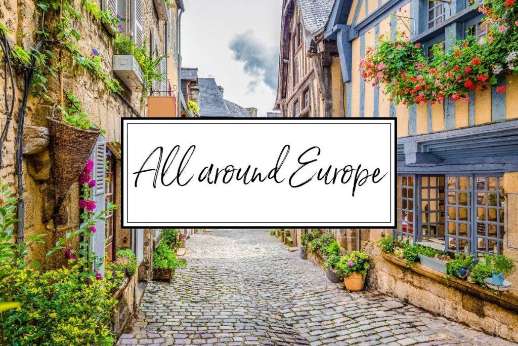 All around Europe