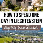 The Perfect Zurich to Liechtenstein Day Trip Itinerary