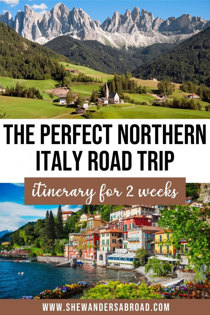 The Ultimate Northern Italy Road Trip Itinerary for 2 Weeks
