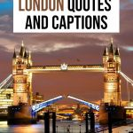 92 Stunning London Caption for Instagram (Quotes, Puns & More)
