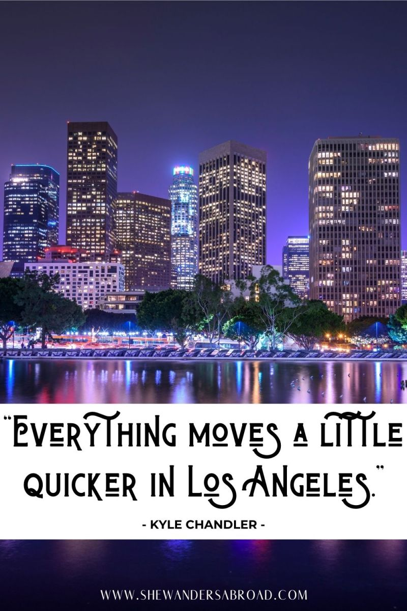 Meaningful Quotes About Los Angeles