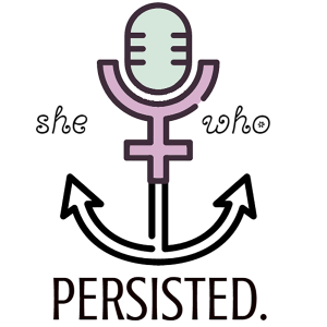 She who persisted podcast logo