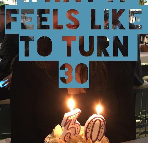 turning thirty | aging | growing up | adulthood