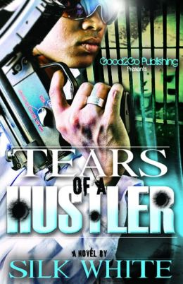 Tears of a Hustler by Silk White available free on Nook and Kindle limited time