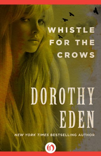 Cyber Monday Ebook Deals: Whistle for the Crows by Dorothy Eden