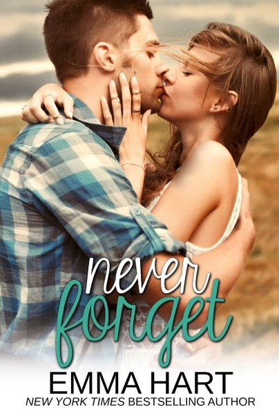Never Forget by Emma Hart available free for limited time on Nook and Kindle