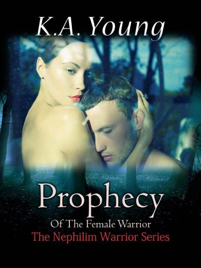 Prophecy of the Female Warrior by KA Young available free for limited time on Nook and Kindle