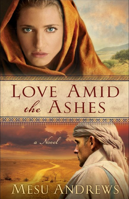 Love Amid the Ashes by Mesu Andrews available free for limited time on Nook and Kindle