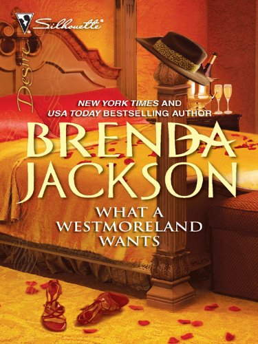 What a Westmoreland Wants by Brenda Jackson available free for limited time on Nook and Kindle