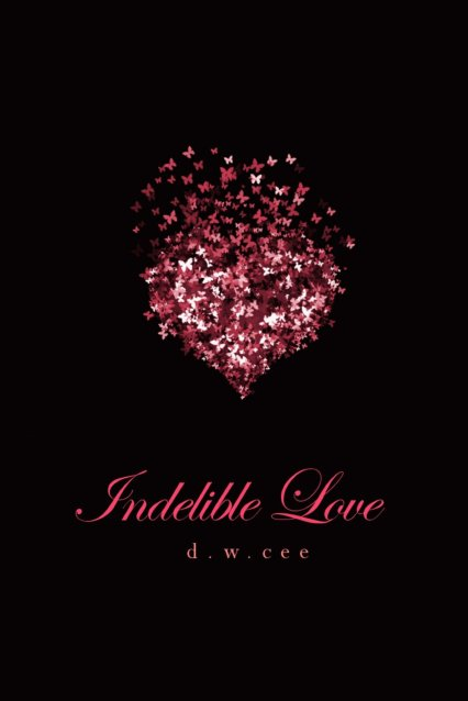 Indelible Love: Emily's Story by DW Cee available free for limited time on Nook and Kindle