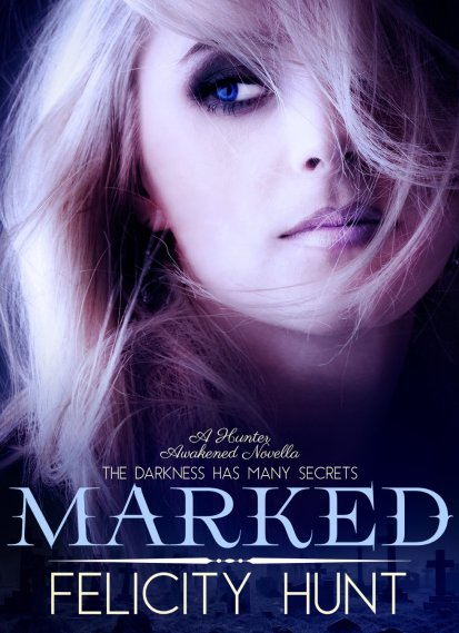 Free Paranormal Ebooks: Marked by Felicity Hunt available free for limited time on Nook and Kindle