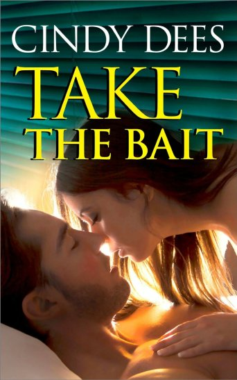 Take the Bait by Cindy Dees available free for limited time on Nook and Kindle