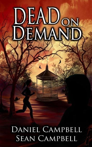 Dead on Demand by Sean & Daniel Campbell available free for limited time on Nook and Kindle