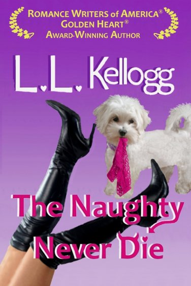 The Naughty Never Die by LL Kellogg available free for limited time on Nook and Kindle