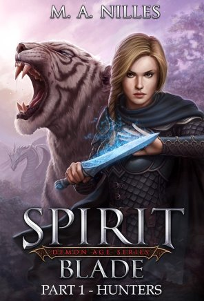 Spirit Blades Series (Books 1 & 2) by MA Nilles available free for limited time on Nook and Kindle