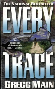 Every Trace by Gregg Main available free for limited time on Nook and Kindle