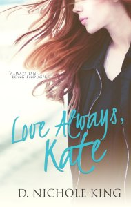 Love Always, Kate by D Nichole King free on Kindle for limited time