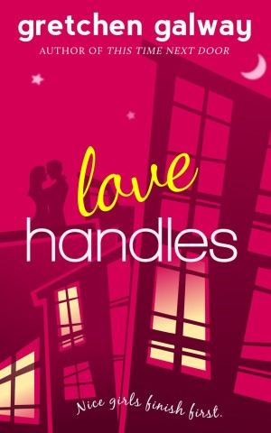 Love Handles by Gretchen Galway available free for limited time on Nook and Kindle
