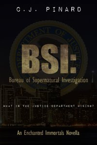 BSI: Bureau of Supernatural Investigation by CJ Pinard available free on Nook and Kindle
