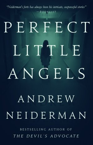 Perfect Little Angels by Andrew Neiderman available free for limited time on Kindle