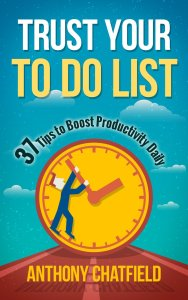 Free Ebooks for Nook & Kindle: Trust Your To Do List by Anthony Chatfield available free on kindle for limited time