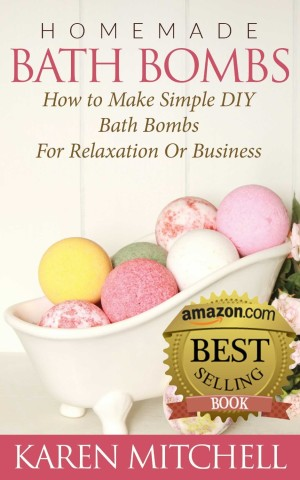 Homemade Bath bombs by Karen Mitchell available free for limited time on Kindle