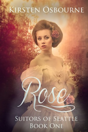Rose by Kirsten Osbourne available free for limited time on Kindle and Nook
