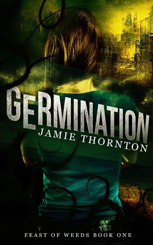 Germination by Jamie Thornton available free on KIndle for limited time