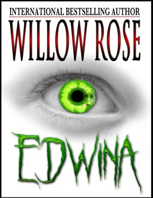 Edwina by Willow Rose available free for limited time on Kindle