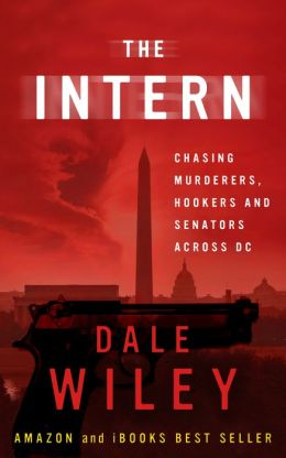 The Intern by Dale Wiley available free for limited time on Nook and Kindle