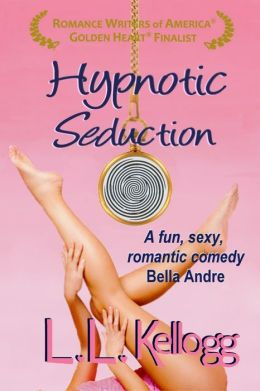 Hypnotic Seduction by LL Kellogg available free for limited time on Nook and KIndle