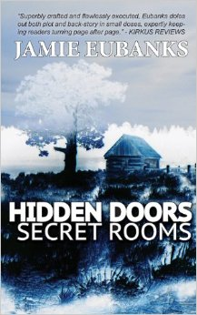 Hidden Doors Secret Rooms by  Jaime Eubanks