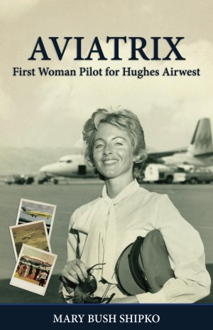Aviatrix by Mary Shipko available free for limited time on Kindle