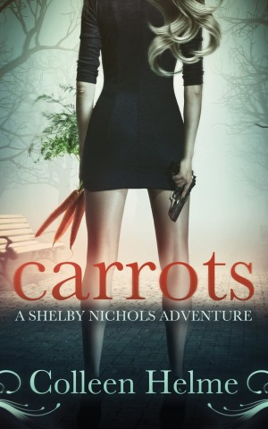 Carrots by Colleen Helme available free on Kindle for limited time