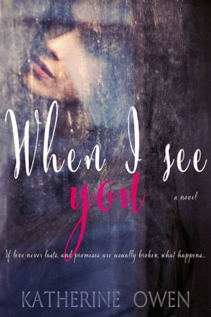 When I see You by Katherine Owen available free for limited time on Nook and Kindle
