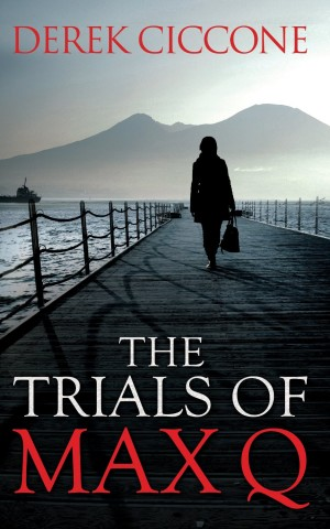 The Trials of Max Q by Derek Ciccone available free on nook and kindle for limited tiem