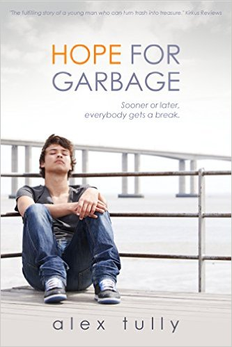 Hope for Garbage by Alex Tully available free for limited time on Kindle