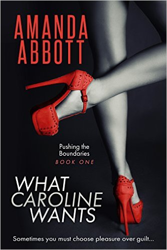 What Caroline Wants by Amanda Abbott available  free for limited time on Nook and KIndle