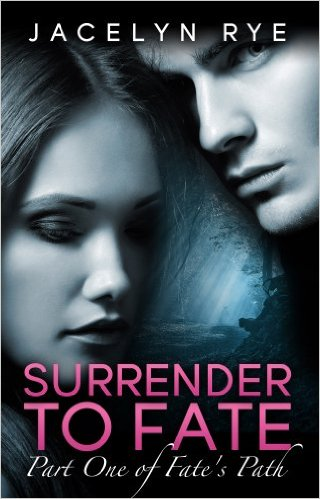 Surrender to Fate by Jacelyn Rye available free for limited time on Nook and Kindle