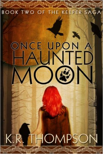 Once Upon a Haunted Moon by KR Thompson available free for limited time on Kindle