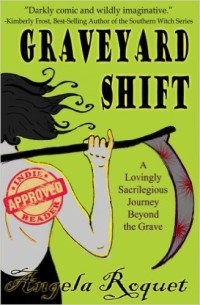 Graveyard Shift by Angela Roquet available free for limited time on Nook and Kindle
