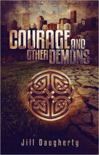 Courage and Other Demons by Jill Dougherty available free for limited time on Kindle