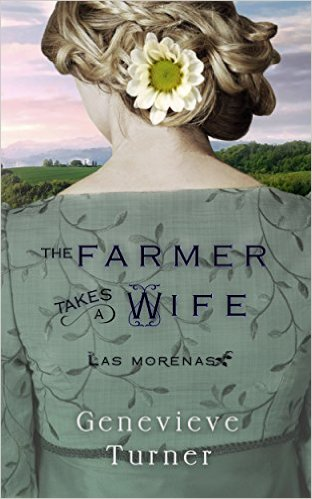 The Farmer Takes a Wife by Genevieve Turner available free for limited time on Nook and Kindle