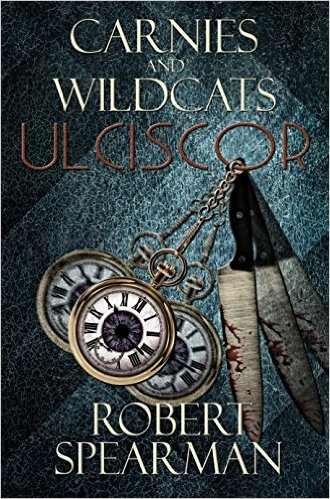 Carnies and Wildcats by Robert Spearman available free for limited time on Kindle