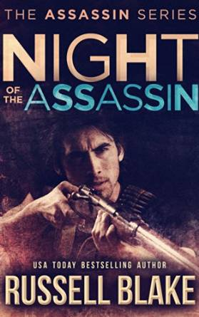Night of the Assassin by Russell Blake available free for limited time on Nook and Kindle
